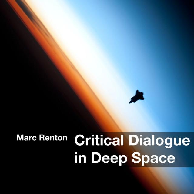 Critical Dialogue in Deep Space