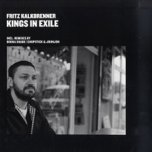 Fritz Kalkbrenner – Kings In Exile