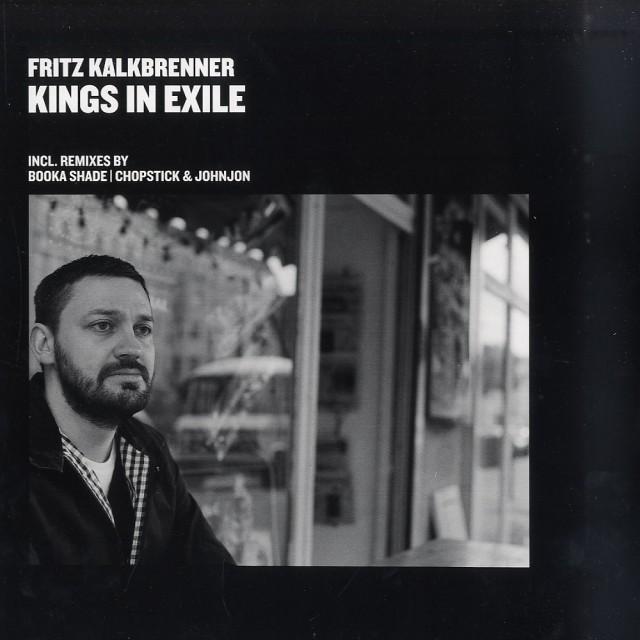 Fritz Kalkbrenner – Kings In Exile